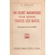 Un Secret Magnifique Pour Retenir Toutes Les Dates Un Secret Magnifique Pour Retenir Toutes Les Dates