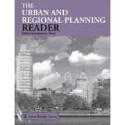 The Urban and Regional Planning Reader: Textbook by Eugenie Birch