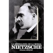 La genealogia de la moral / The Moreal Genealogy by Friedrich Wilhelm Nietzsche