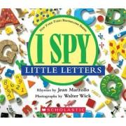 I Spy Little Letters by Jean Marzollo