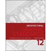 Architectural Graphic Standards by American Institute of Architects