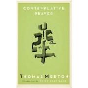 Contemplative Prayer by Thomas Merton