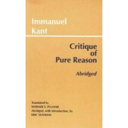 Critique of Pure Reason, Abridged by Immanuel Kant