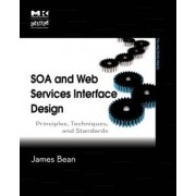 SOA and Web Services Interface Design by James Bean