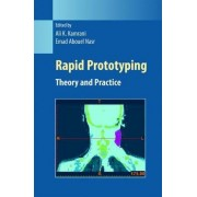 Rapid Prototyping by Ali K. Kamrani