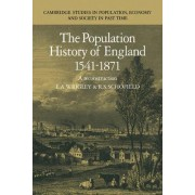 The Population History of England 1541-1871 by E. A. Wrigley