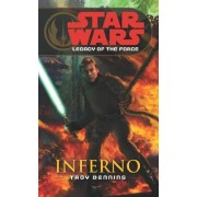 Star Wars: Legacy of the Force VI - Inferno by Troy Denning