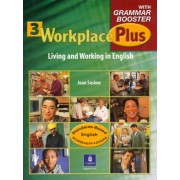 Workplace Plus 3 with Grammar Booster by Joan M. Saslow