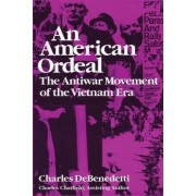 An American Ordeal by Charles DeBenedetti
