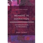 Meaning in Interaction by Jenny A. Thomas