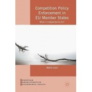 Competition Policy Enforcement in EU Member States 2016 by Mattia Guidi