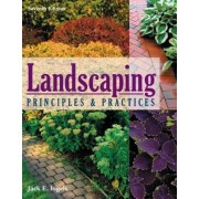 Landscaping Principles and Practices by Jack E. Ingels