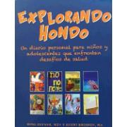 Explorando Hondo: Un Diario Personal Para Ninos y Adolescentes Que Enfrentan Desafios de Salud