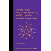 Digital Speech Processing, Synthesis, and Recognition by Sadaoki Furui