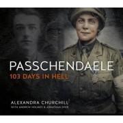 Passchendaele by Alexandra Churchill