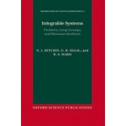 Integrable Systems by Savilian Professor of Geometry N J Hitchin