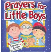Prayers for Little Boys by C. Larsen