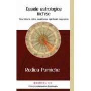 Casele astrologice inchise - Rodica Purniche