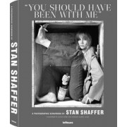 You Should Have Been with Me by Stan Shaffer