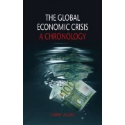 The Global Economic Crisis by Larry Allen