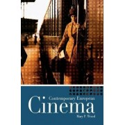 Contemporary European Cinema by Mary Wood