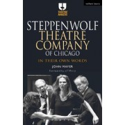 Steppenwolf Theatre Company of Chicago by John Mayer