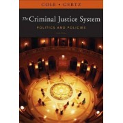 The Criminal Justice System by George F Cole