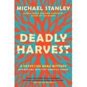 Deadly Harvest: A Detective Kubu Mystery by Michael Stanley