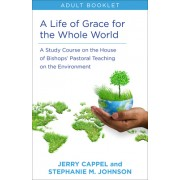 A Life of Grace for the Whole World Adult Book