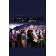 Security and Migration in the 21st Century by Professor Elspeth Guild