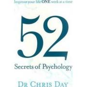 52 Secrets of Psychology by Chris Day
