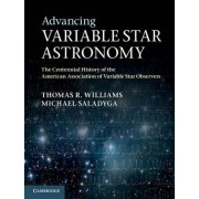 Advancing Variable Star Astronomy by Thomas R. Williams