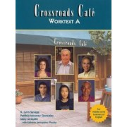 Crossroads Cafe Worktext A by K. Lynn Savage