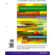 Management Information Systems, Student Value Edition Plus 2014 Mymislab with Pearson Etext -- Access Card Package by Kenneth C Laudon