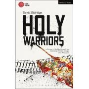 Holy Warriors by David Eldridge