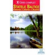 Statele baltice Estonia Letonia Lituania - Ghid complet