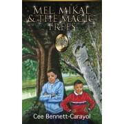 Mel, Mikal & the Magic Trees