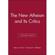 The New Atheism and its Critics by Peter A. French