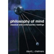 Philosophy of Mind by David John Chalmers