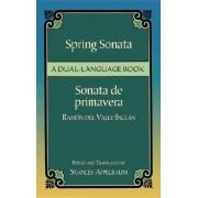 Spring Sonata / Sonata de primavera by Ram
