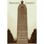The Best of All Possible Worlds by Damian Furniss