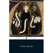The Rule of Benedict by St. Benedict