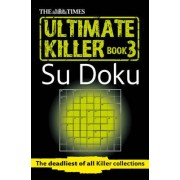 The Times Ultimate Killer Su Doku: Book 3 by The Times Mind Games