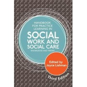 Handbook for Practice Learning in Social Work and Social Care by Joyce Lishman
