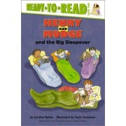 Henry and Mudge and the Big Sleepover by Cynthia Rylant