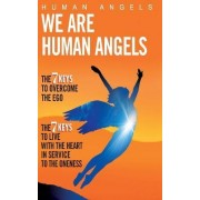 We Are Human Angels by Human Angels