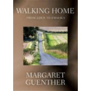 Walking Home by Margaret Guenther