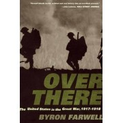 Over There by Byron Farwell