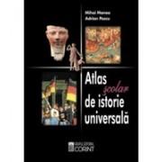 ATLAS SCOLAR DE ISTORIE UNIVERSALA - MANEA