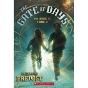 The Book of Time #2: The Gate of Days by Guillaume Prevost